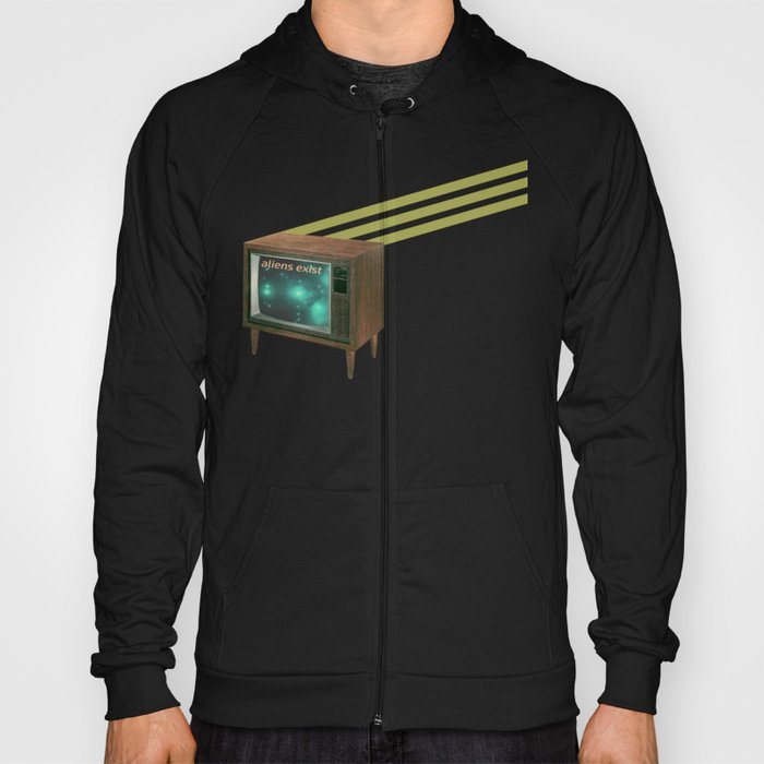 aliens exist - and anything else on tv Hoody