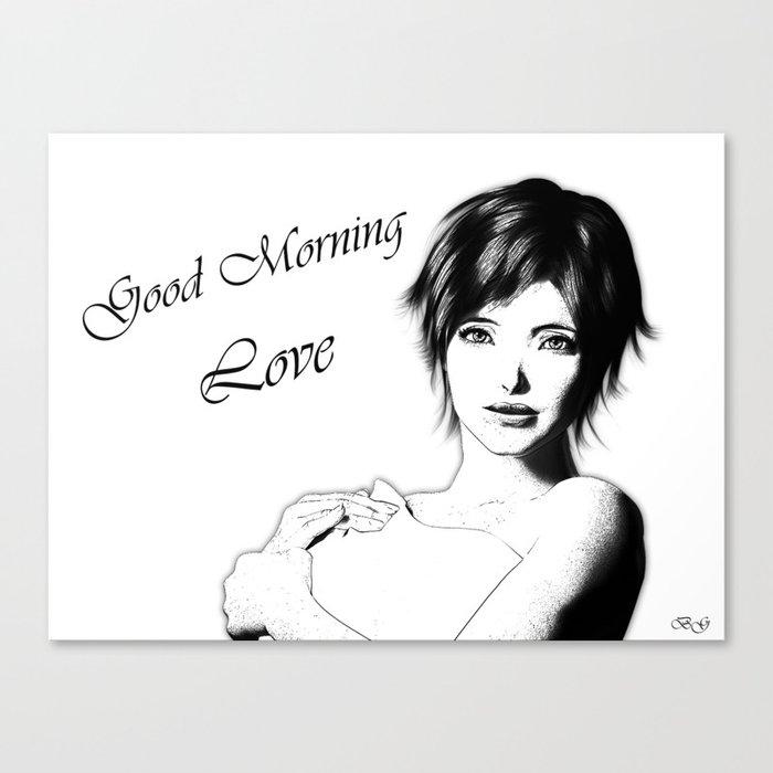 Good Morning Love Canvas Print