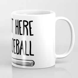 I'm Just Here For Baseball Coffee Mug