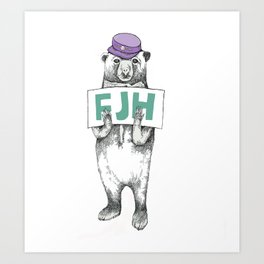 FJH-bear sign Art Print