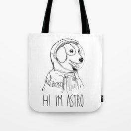 Hi I'm Astro - Killmama Tote Bag
