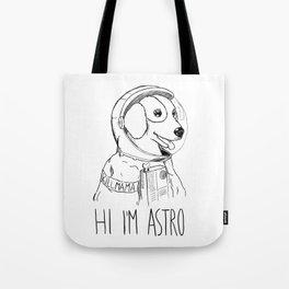 Hi I'm Astro - Killmama Tote Bag