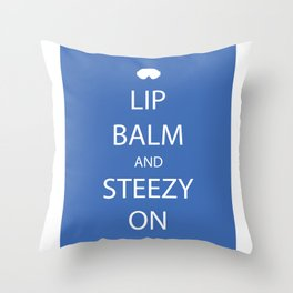 Lip Balm and Steezy On Throw Pillow