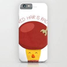 Red Hair is Rad Slim Case iPhone 6s