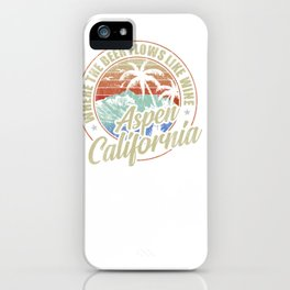 Aspen California Where The Beer Flows Like Wine  Pullover Hoodie iPhone Case