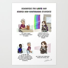 Reminders for LGBTQ and Gender non-conforming students Art Print