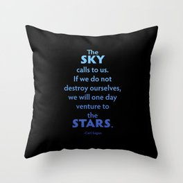 The Sky Calls to Us Throw Pillow