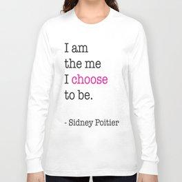 Choose. Long Sleeve T-shirt