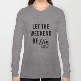 Gin Long Sleeve T-shirt