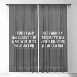 Bad Mood Funny Quote Sheer Curtain