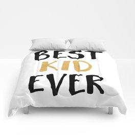 BEST KID EVER children quote Comforters