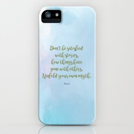 Unfold your own myth. - Rumi iPhone Case