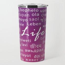 Languages II: Life Travel Mug