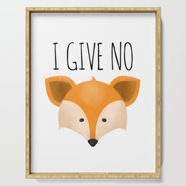 I Give No Fox Serving Tray
