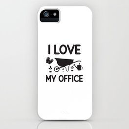 I Love My Office iPhone Case