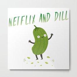 Netflix & Dill Metal Print