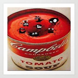 Le bonheur est dans la soupe Campbell's - Happiness is in the Campbell's soup Art Print
