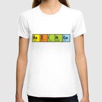 bazinga T-shirts featuring Bazinga Periodical by pwrighteous