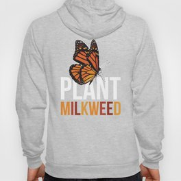 Milkweed design Gift for Monarch Butterfly Nature Lovers  Hoody