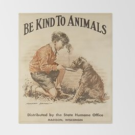 Be Kind To Animals 3 Throw Blanket