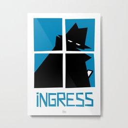 Ingress (Resistance) Metal Print