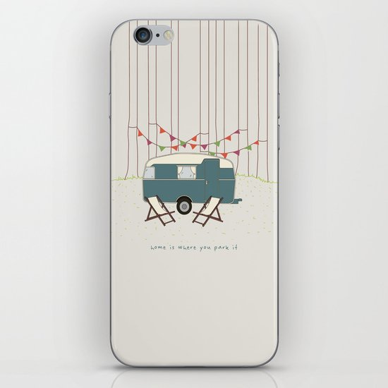 Home is where you park it iPhone & iPod Skin