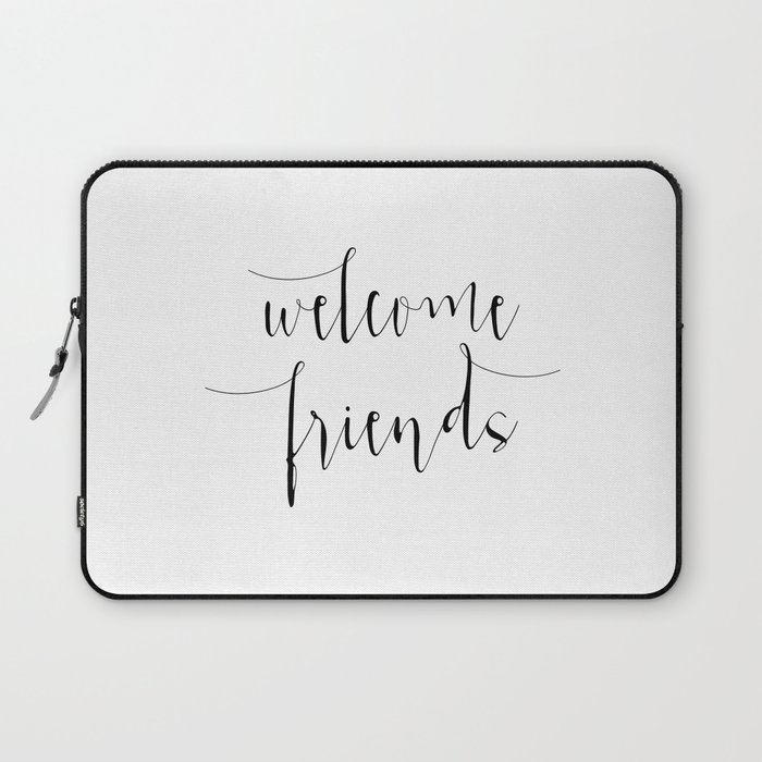 graphic regarding Printable Welcome Sign named Inspirational Estimate Welcome Good friends Quotation Print Typography Print Estimate Printable Household Welcome Indicator Personal computer Sleeve through printablelifestyle