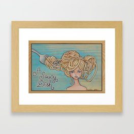 A Saucy Dish Framed Art Print