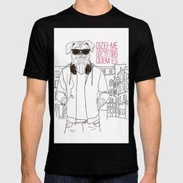 Com quem andas T-shirt