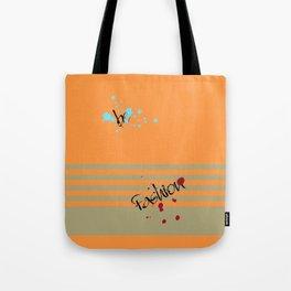 Be fashion Tote Bag