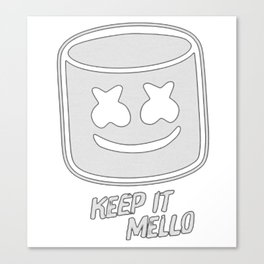 Keep it Mello Canvas Print