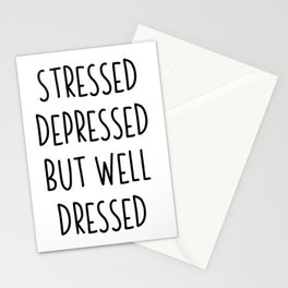 Stressed Depressed But Well Dressed   gift idea Stationery Cards
