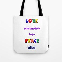 Keep Peace Alive Tote Bag