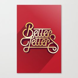 Better Letters Canvas Print