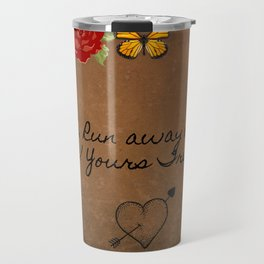 Run Away With Me Travel Mug