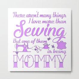 Sewing Mommy Metal Print