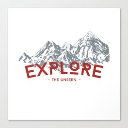 EXPLORE THE UNSEEN Canvas Print