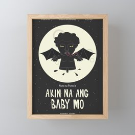 Akin Na Ang Baby Mo (Philippine Mythological Creatures Series) Framed Mini Art Print