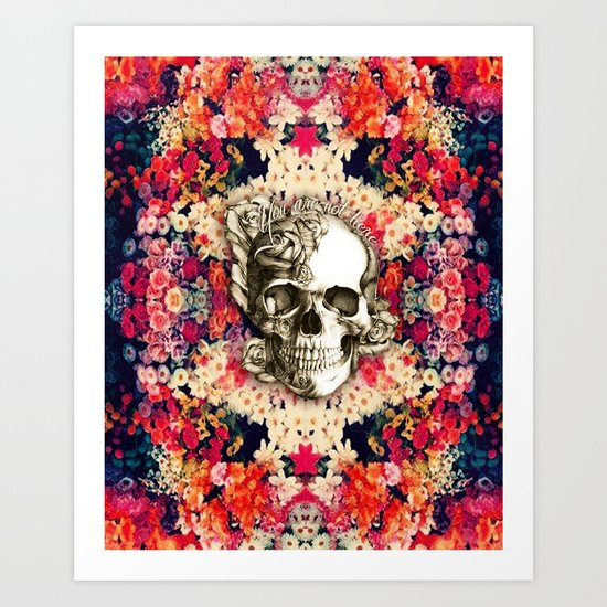 You are not here Day of the Dead Rose Skull. Art Print