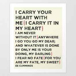 I Carry Your Heart Art Print