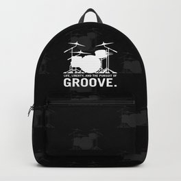 Life, Liberty, and the pursuit of Groove, drummer's drum set silhouette illustration Backpack