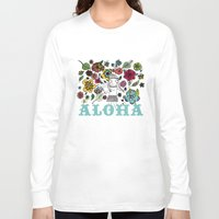 aloha Long Sleeve T-shirts featuring Aloha by Isabel Aniel