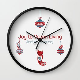 Joy To Vegan Living And to The World Wall Clock