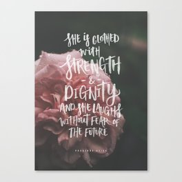 She is clothed with strength Canvas Print