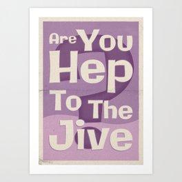 "Lindy Lyrics: ""Are You Hep To The Jive"" Art Print"