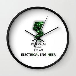 Keep Calm I'm an Electrical Engineer Wall Clock