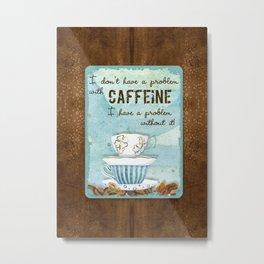 Deja Brew, Coffee Java Lovers Original Watercolor Art Collection Metal Print
