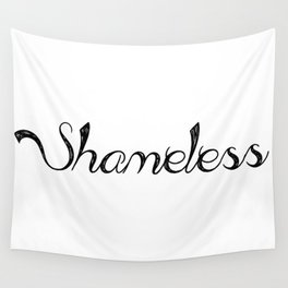 Shameless Wall Tapestry