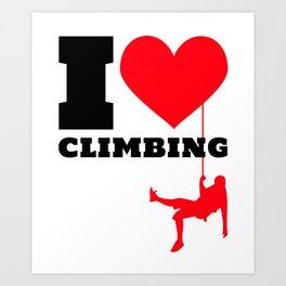 I love Climbing - Funny Climber Gift Art Print