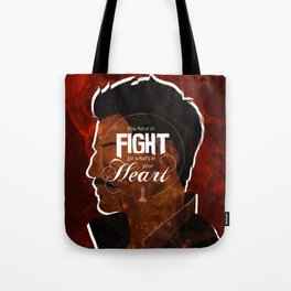 Fight For What's In Your Heart Tote Bag